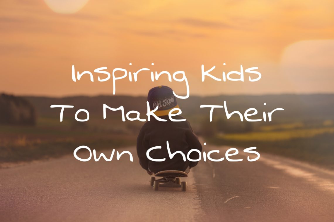 Inspiring Kids To Make Their Own Choices Cover