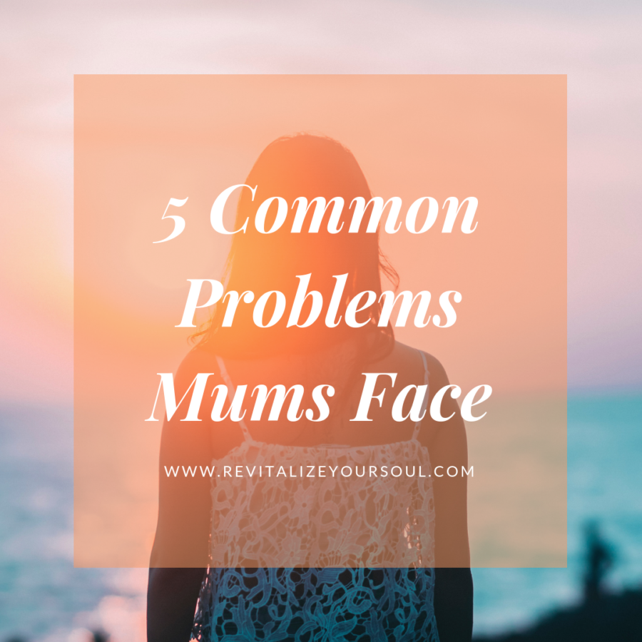 5 Common problems mums face