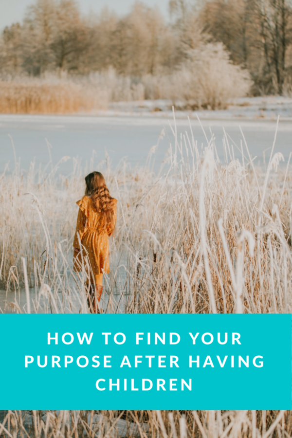 How to find your purpose in like after children